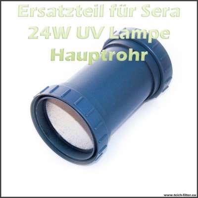 Ersatzteil 08243 Gehäuse Hauptrohr für Sera 24 Watt UVC Klärer