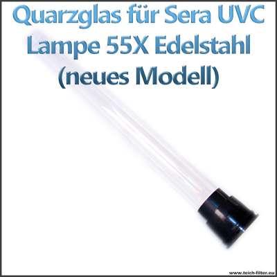 Ersatzteil 32311 Quarzglas für Sera Pond 55X 55 Watt UVC Lampe neues Modell mit Gehäuse aus Edelstahl