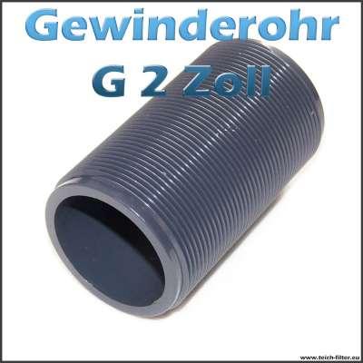 Gewinderohr als Hülse aus PVC Kunststoff mit G 2 Zoll Aussengewinde als Tankdurchführung
