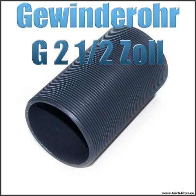 Gewinderohr als Hülse aus PVC Kunststoff mit G 2 1/2 Zoll Aussengewinde als Tankdurchführung