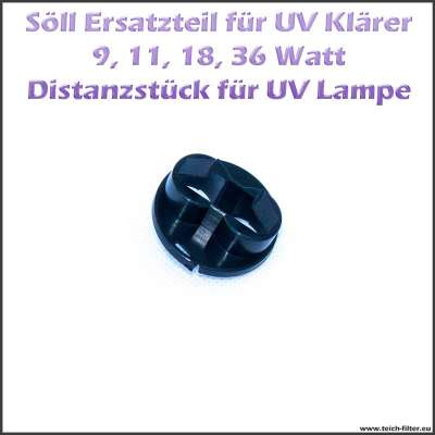 16573 Ersatzteil Distanzstück für UV Lampe und Quarzglas von Söll