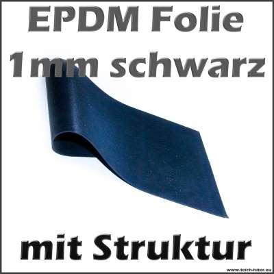 EPDM Kautschuk Teichfolie 1mm in schwarz mit Struktur