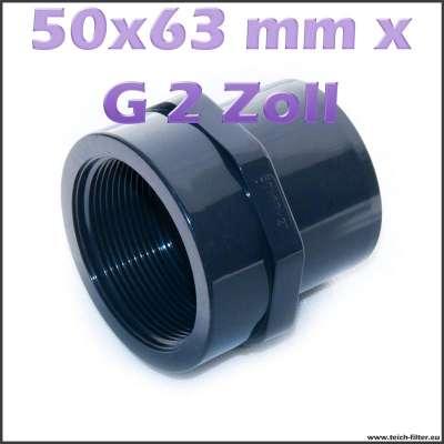 50x63 mm Gewindemuffe mit G 2 Zoll Innengewinde für Teichwasser