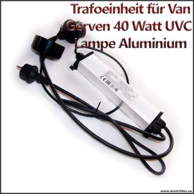 Ersatzteil Trafo 40 Watt 230 Volt mit T5 Fassung für unsere Van Gerven UVC Lampe mit Gehäuse aus Aluminium