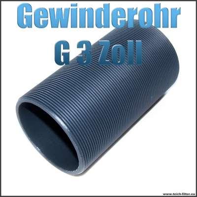 Gewinderohr als Hülse aus PVC Kunststoff mit G 3 Zoll Aussengewinde als Tankdurchführung