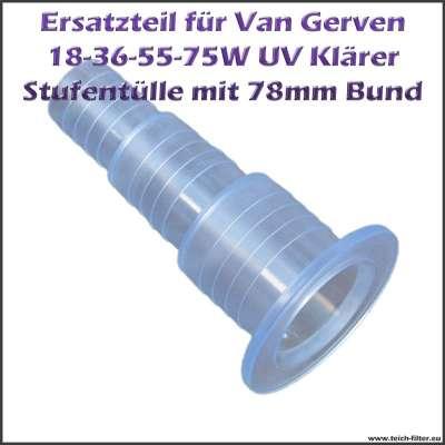 Stufenschlauchtülle Van Gerven 78mm für UV Klärer