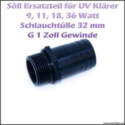 15247 Schlauchtülle 32 mm mit G 1 Zoll Aussengewinde für Söll UV Klärer
