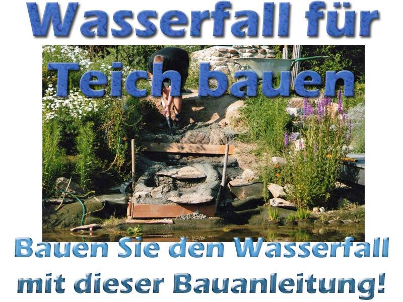 Wasserfall Teich Garten Selber Bauen 1