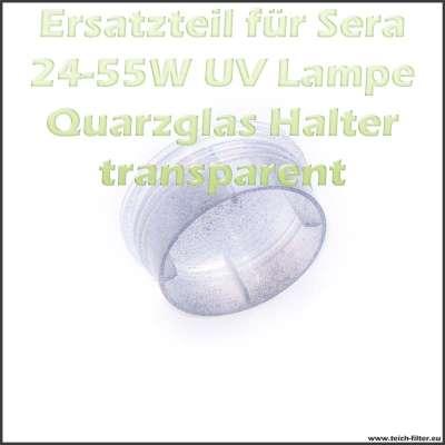 Transparente Halterung Pos. 3.5 für Sera UV Quarzglas im Gehäuse als Stabilisator