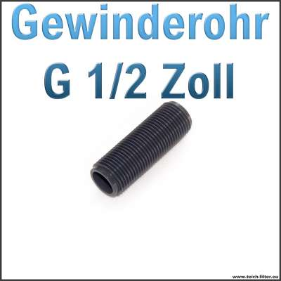 Gewinderohr als Hülse aus PVC Kunststoff mit G 1/2 Zoll Aussengewinde als Tankdurchführung