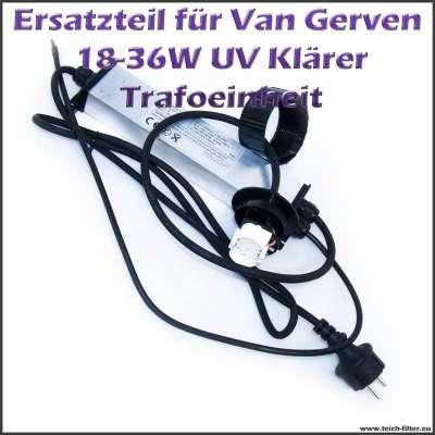 18 und 36 Watt Trafo für Van Gerven Koi Professional UVC Klärer mit PLL Fassung